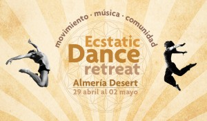 ECSTATIC DANCE RETREAT