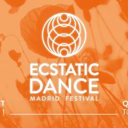 ECSTATIC DANCE MADRID FESTIVAL